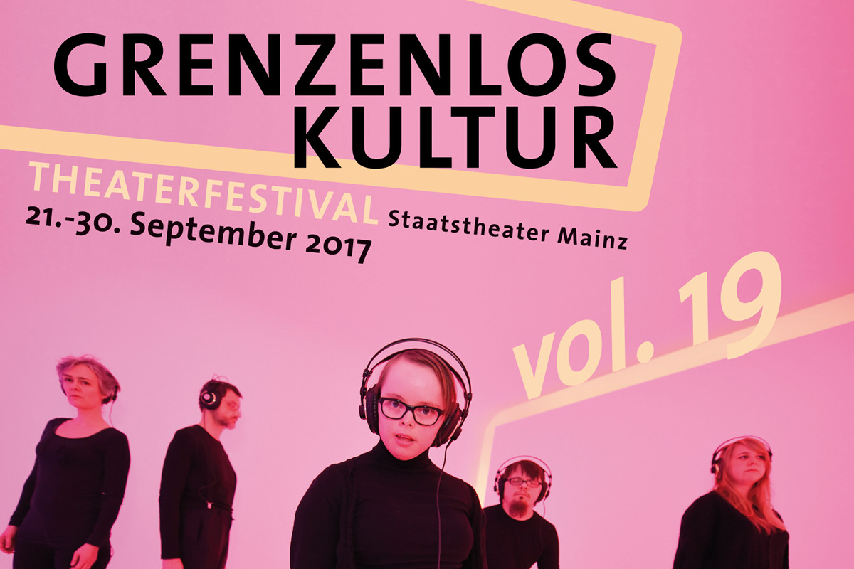Grenzenlos Kultur vol. 19 - Internationales Theaterfestival 2017