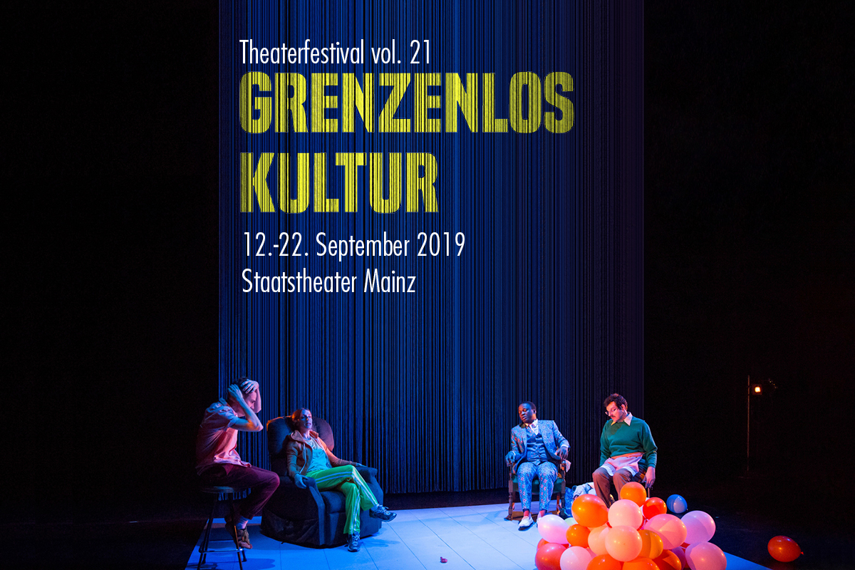Grenzenlos Kultur vol. 21 - Theaterfestival Mainz, 12.-22. September 2019